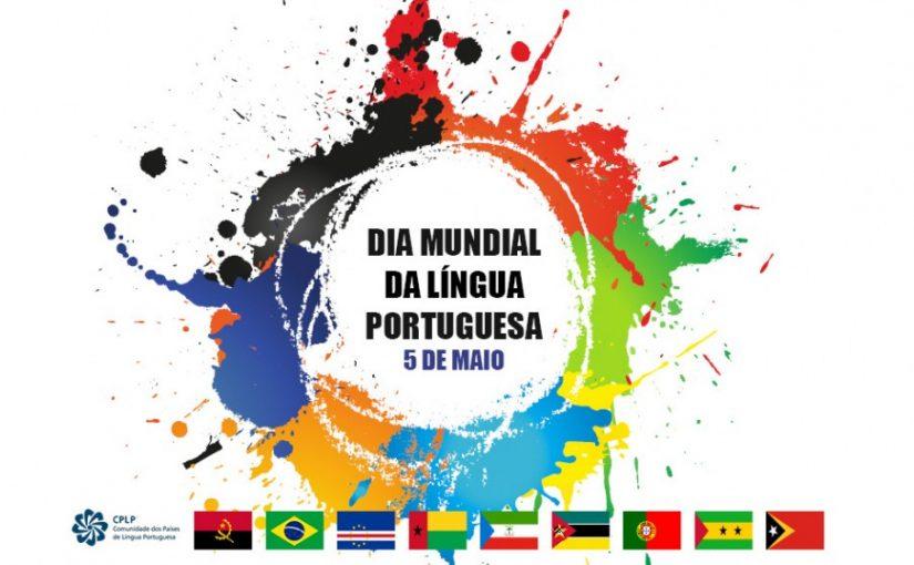 DIA MUNDIAL DA LÍNGUA PORTUGUESA (5 de maio)